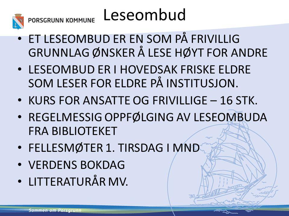 Leseombud ET LESEOMBUD ER EN SOM PÅ FRIVILLIG GRUNNLAG ØNSKER Å LESE HØYT FOR ANDRE.