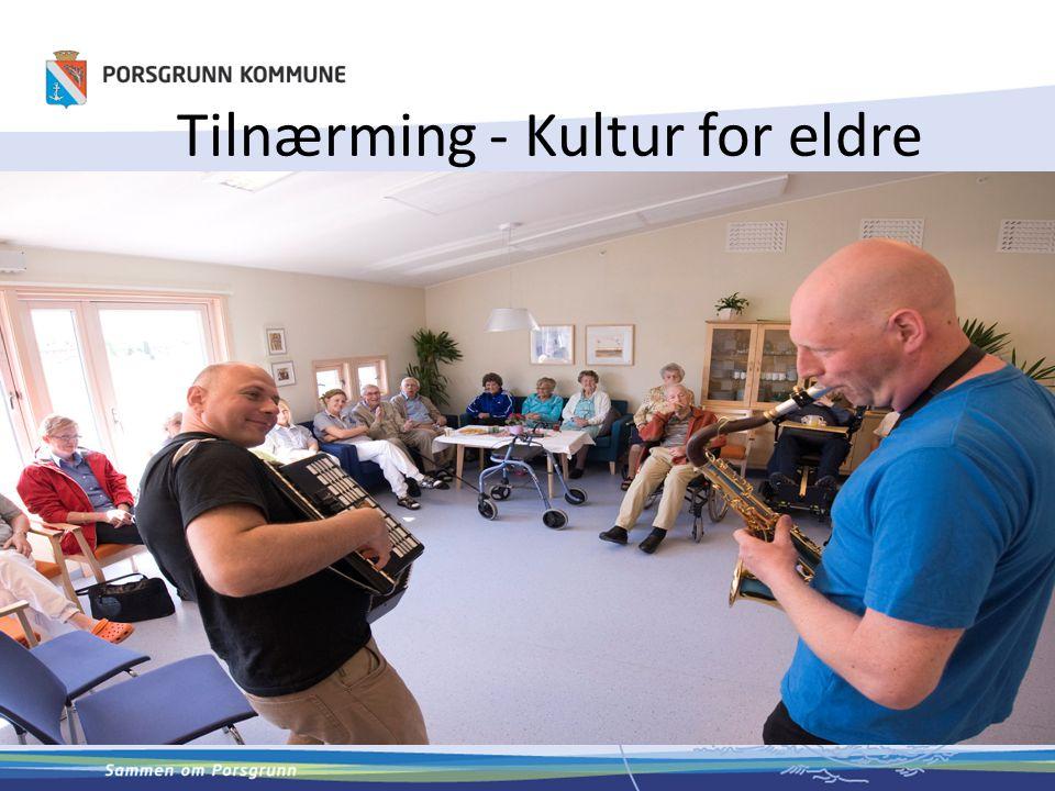 Tilnærming - Kultur for eldre