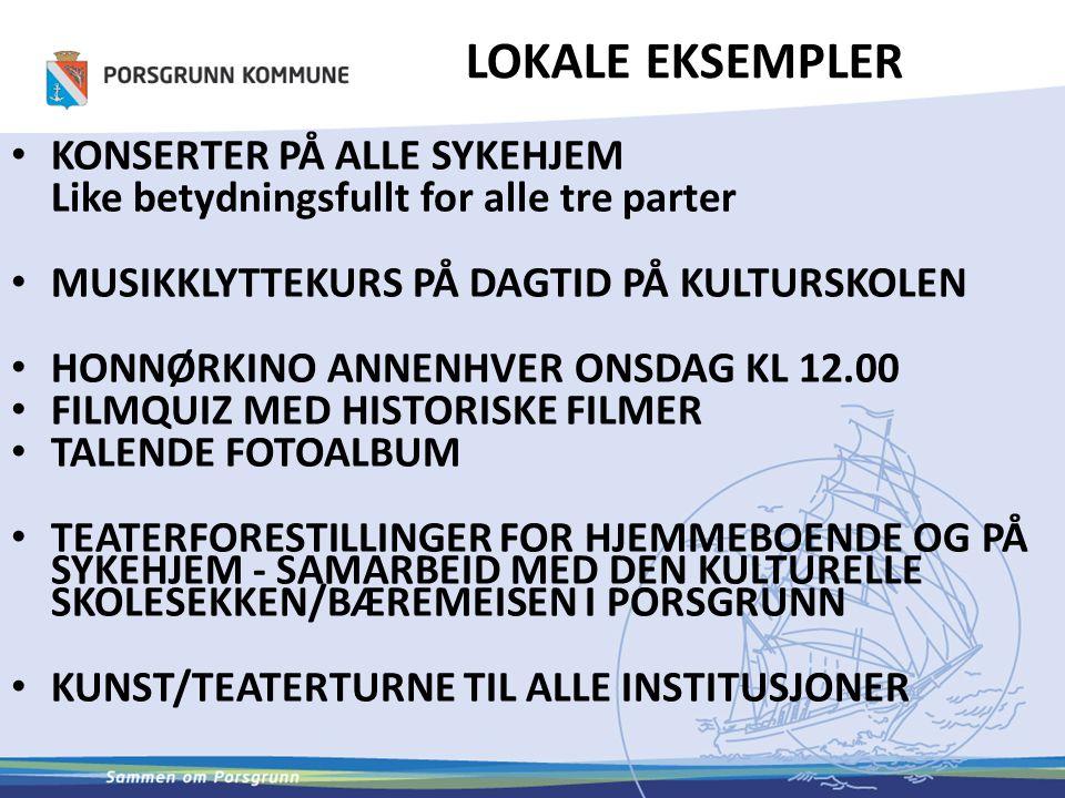 LOKALE EKSEMPLER KONSERTER PÅ ALLE SYKEHJEM