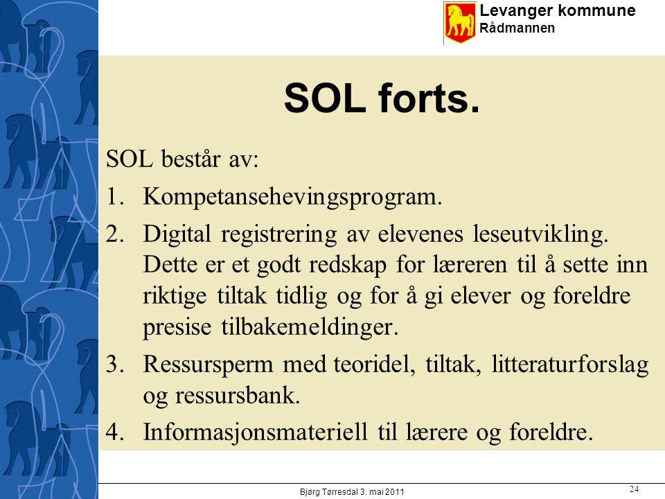 SOL forts. SOL består av: Kompetansehevingsprogram.