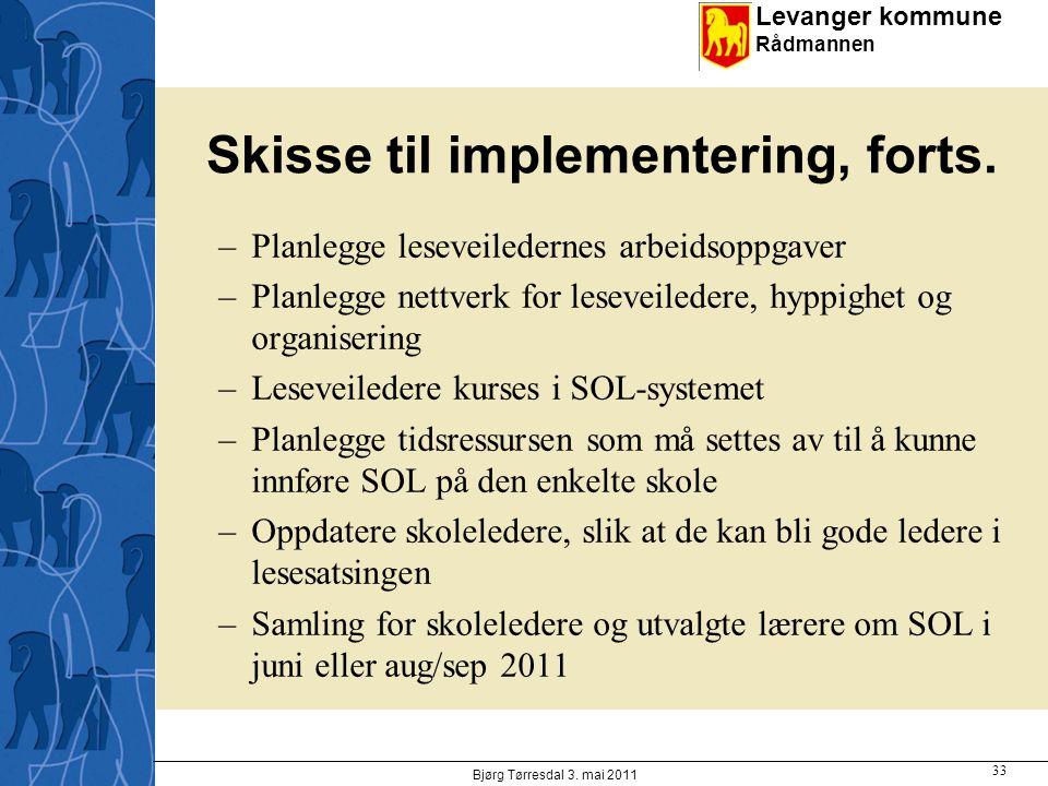 Skisse til implementering, forts.
