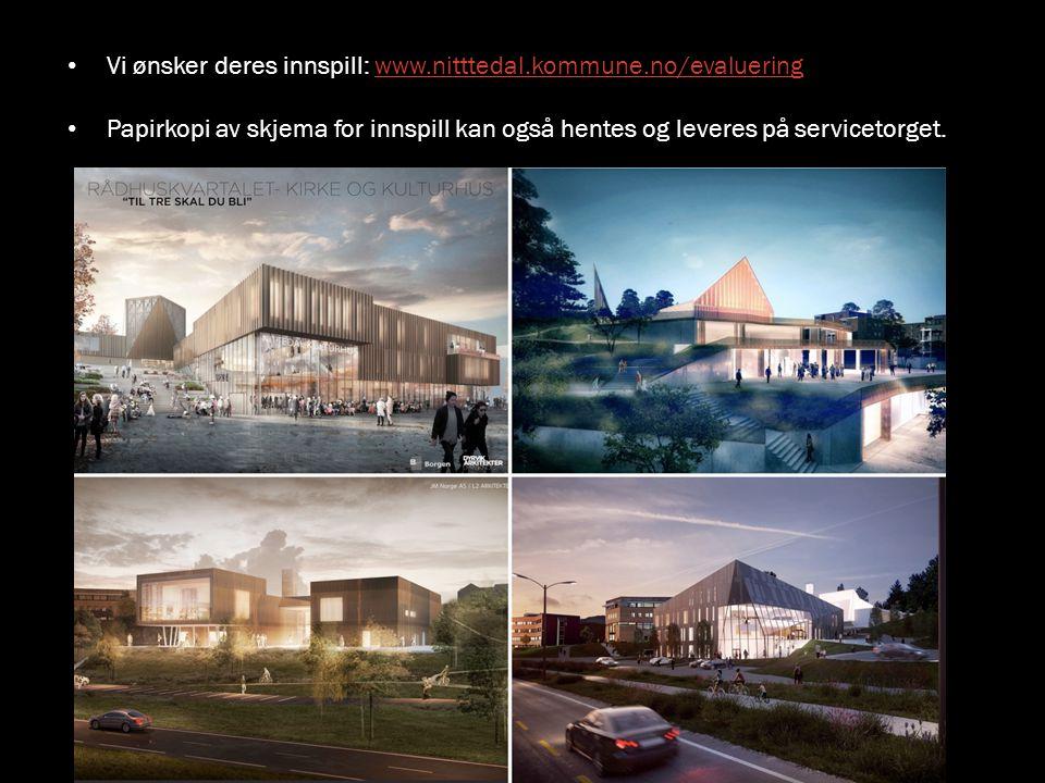 Vi ønsker deres innspill: www.nitttedal.kommune.no/evaluering