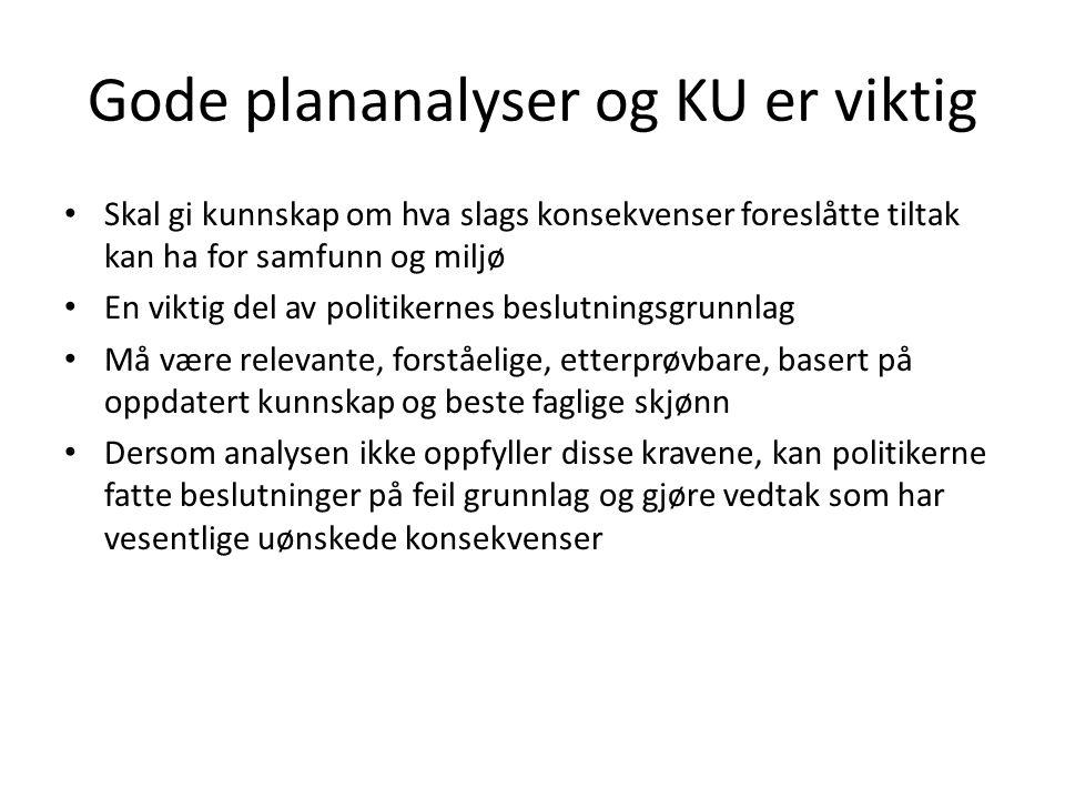 Gode plananalyser og KU er viktig