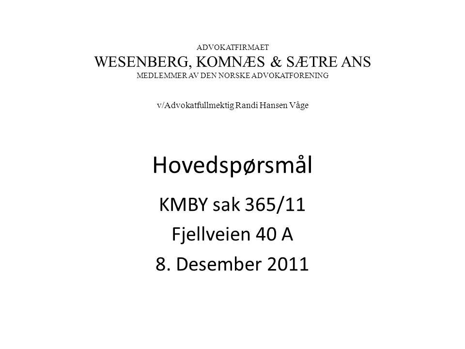 KMBY sak 365/11 Fjellveien 40 A 8. Desember 2011
