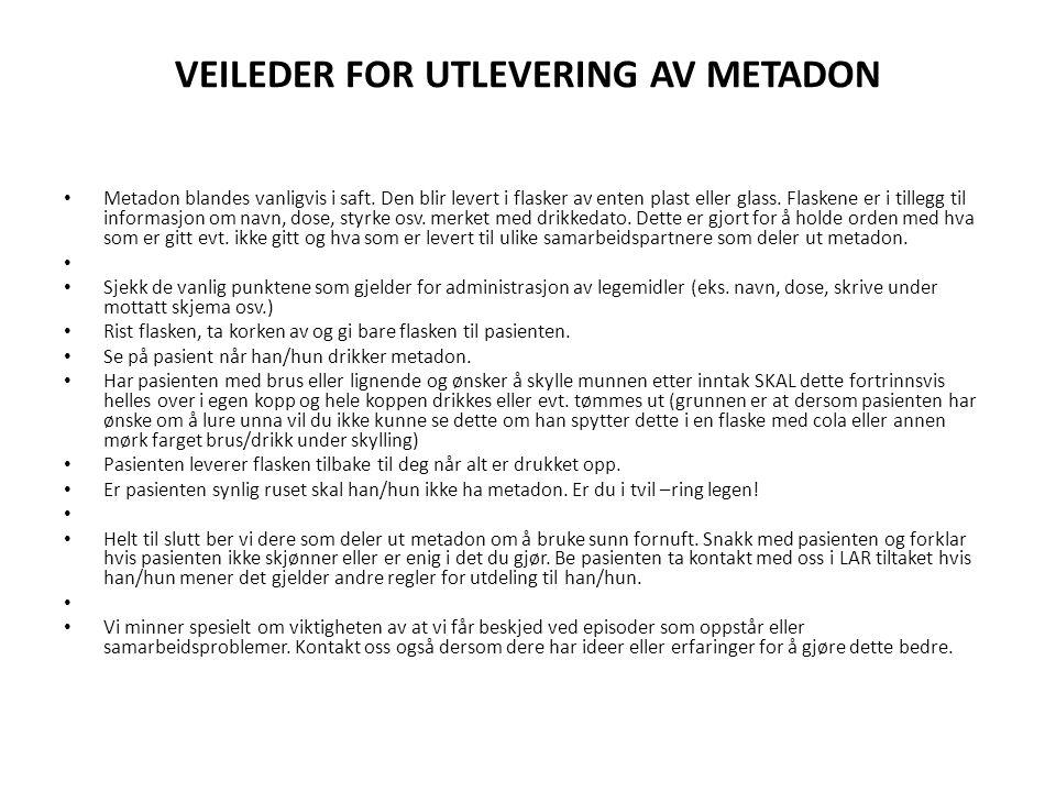 VEILEDER FOR UTLEVERING AV METADON