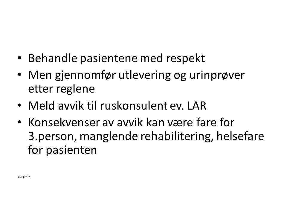 Behandle pasientene med respekt