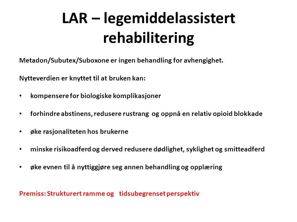LAR – legemiddelassistert rehabilitering