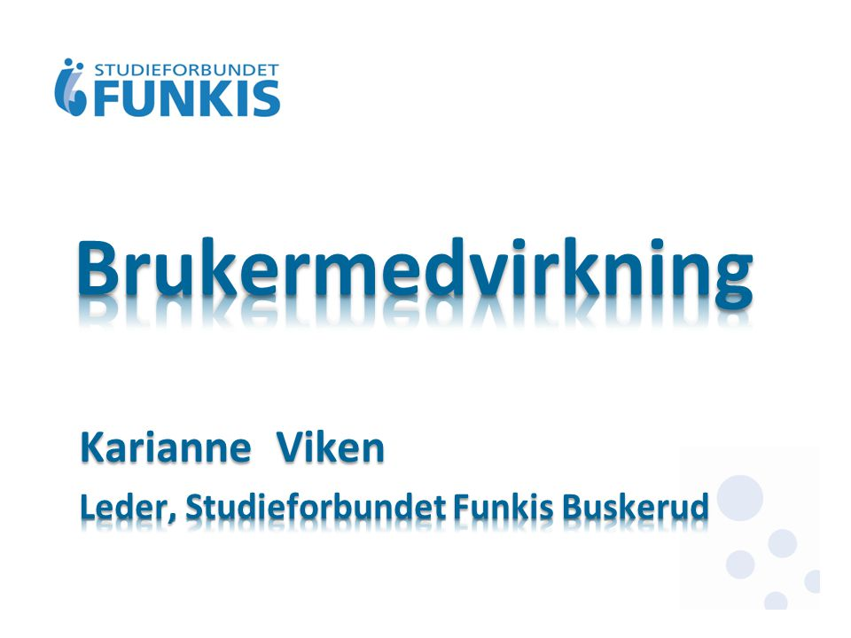 Karianne Viken Leder, Studieforbundet Funkis Buskerud
