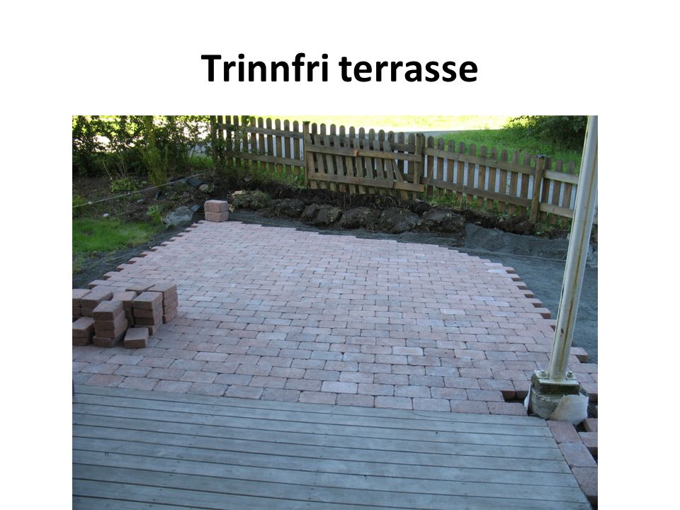 Trinnfri terrasse