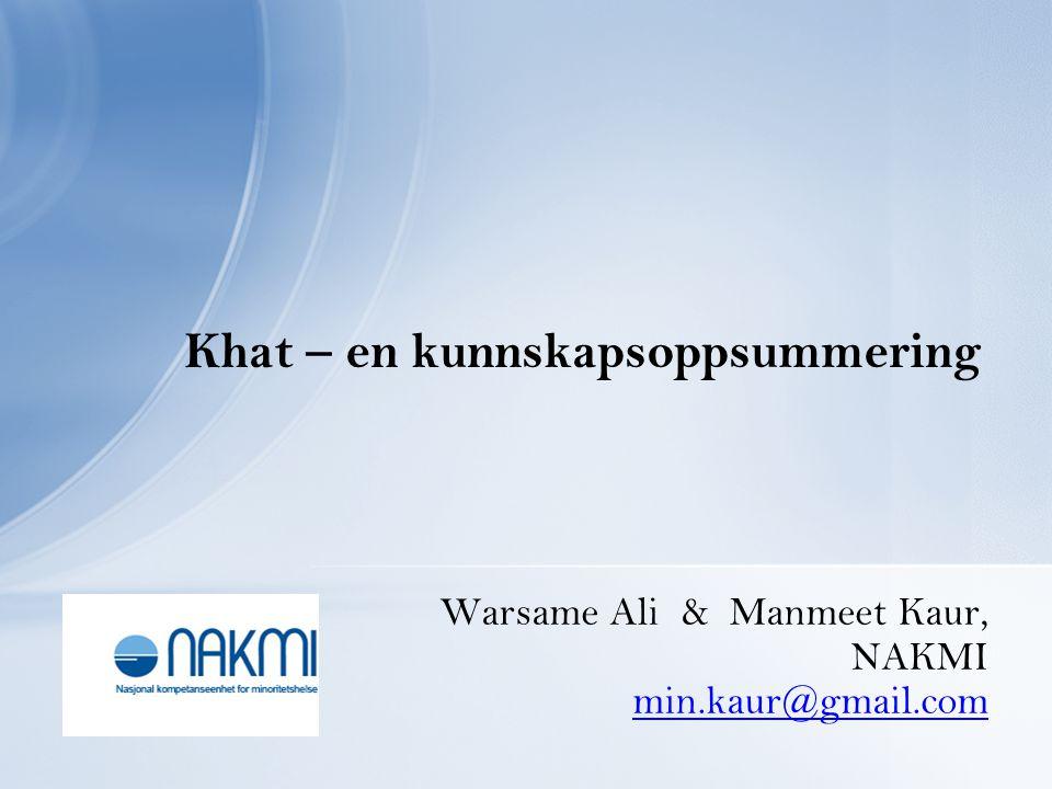Khat – en kunnskapsoppsummering