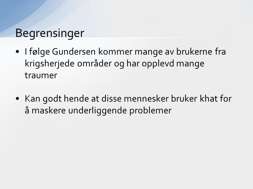 Begrensinger I følge Gundersen kommer mange av brukerne fra krigsherjede områder og har opplevd mange traumer.