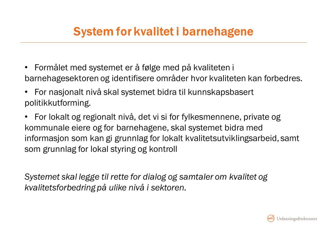 System for kvalitet i barnehagene