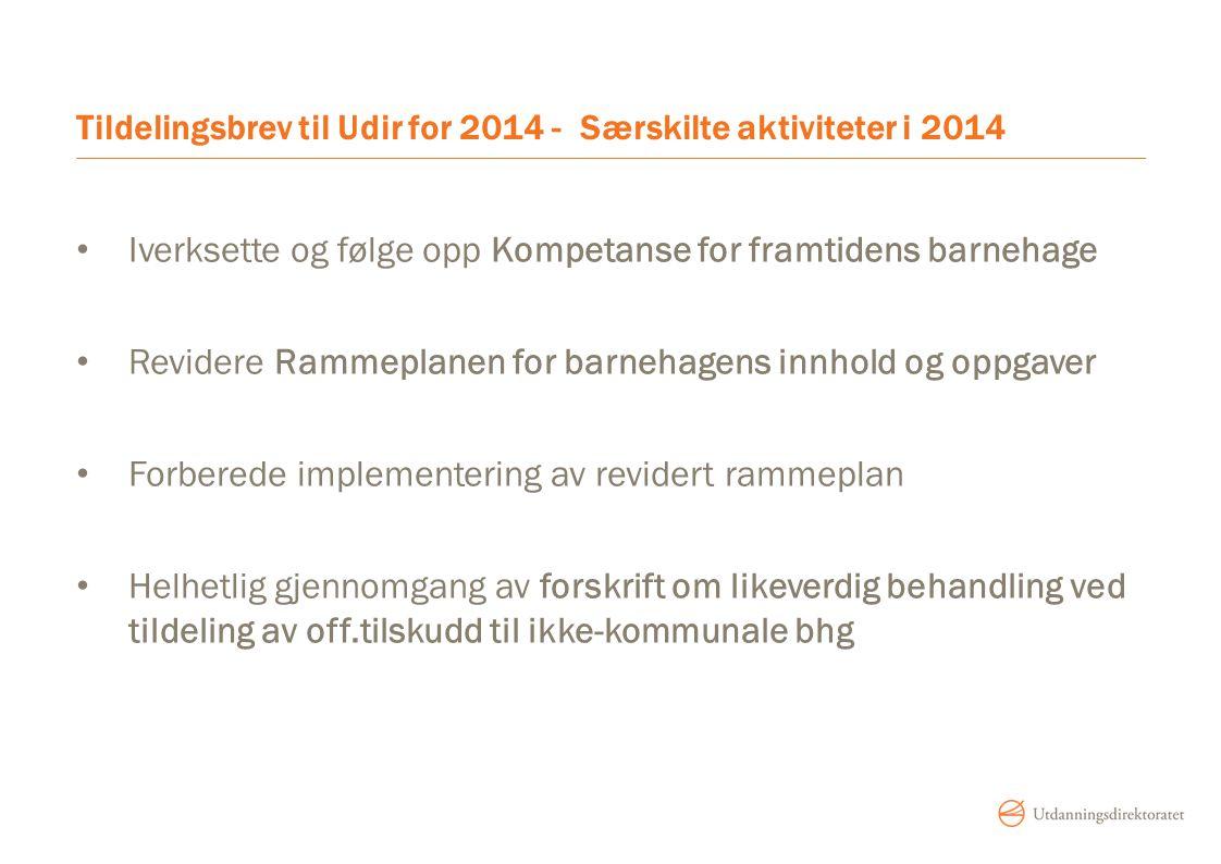 Tildelingsbrev til Udir for 2014 - Særskilte aktiviteter i 2014