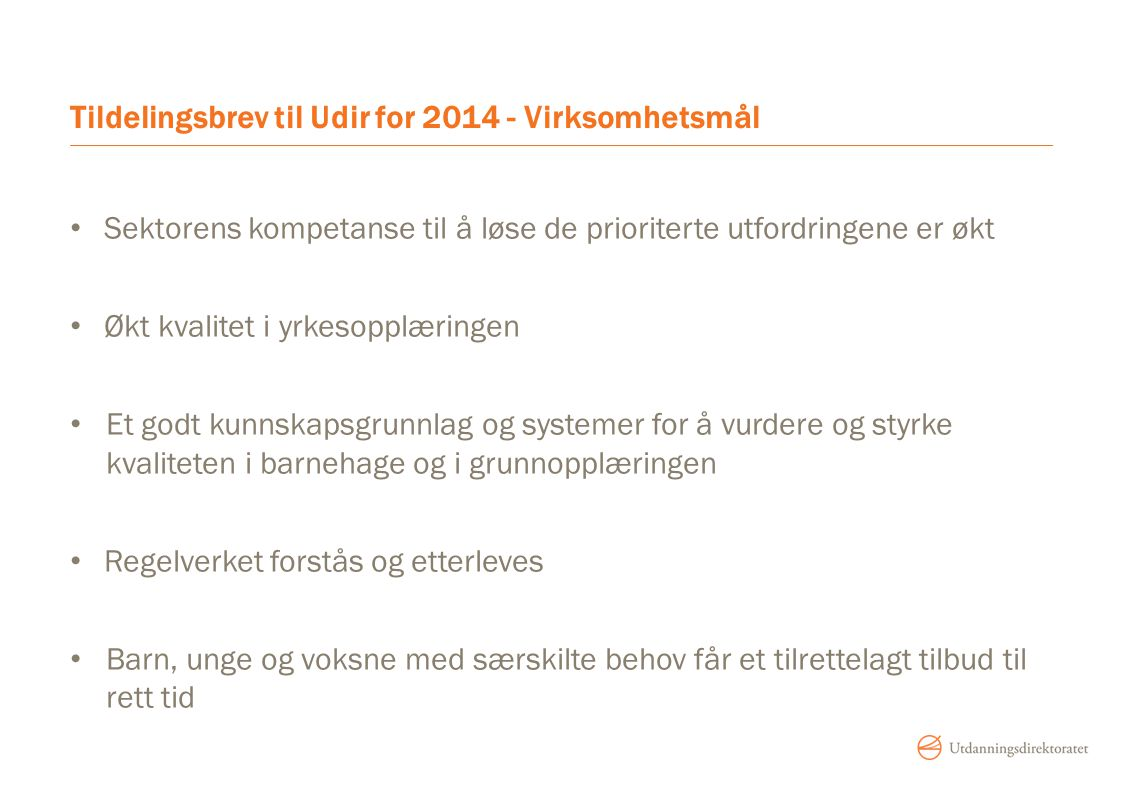 Tildelingsbrev til Udir for 2014 - Virksomhetsmål
