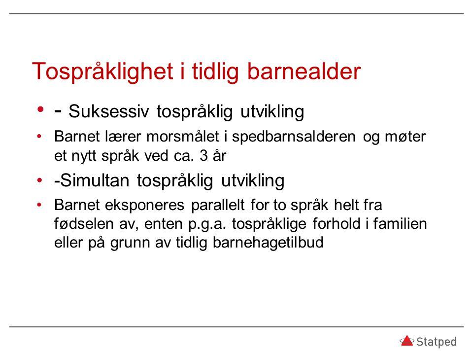 Tospråklighet i tidlig barnealder