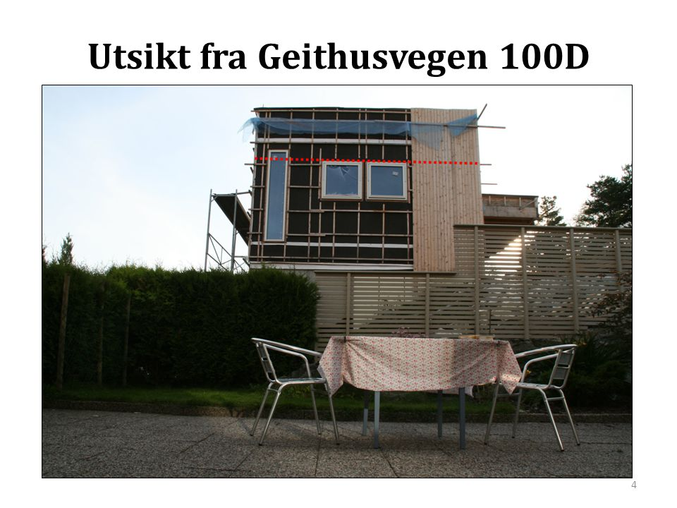 Utsikt fra Geithusvegen 100D
