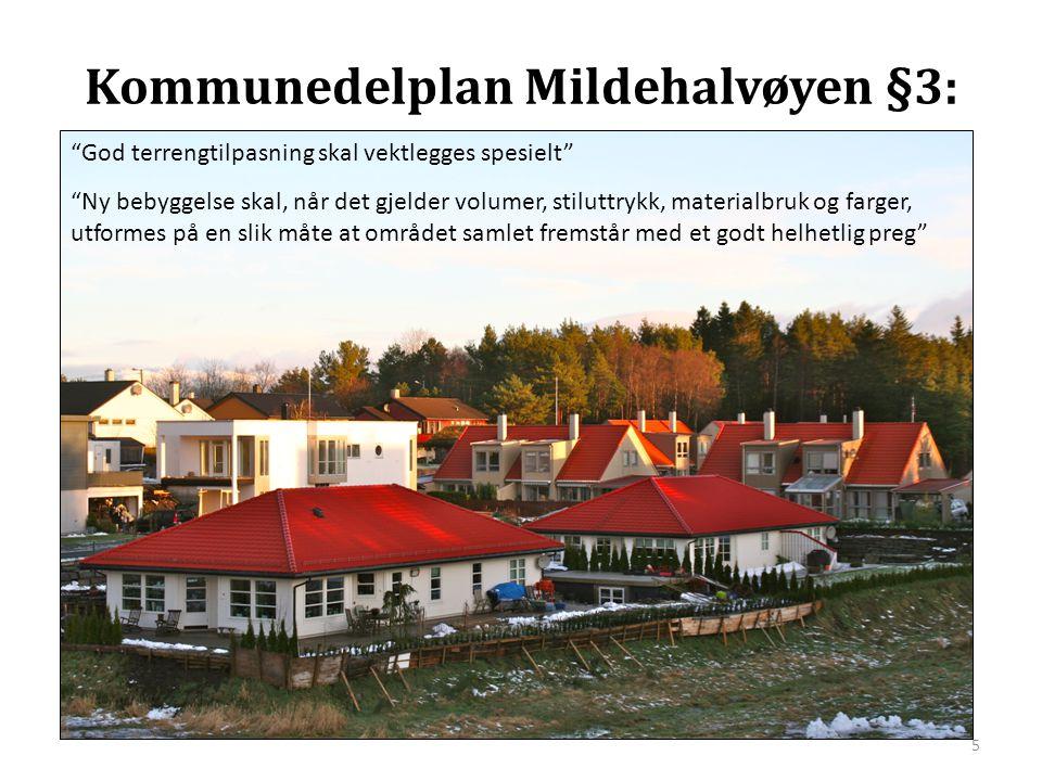 Kommunedelplan Mildehalvøyen §3: