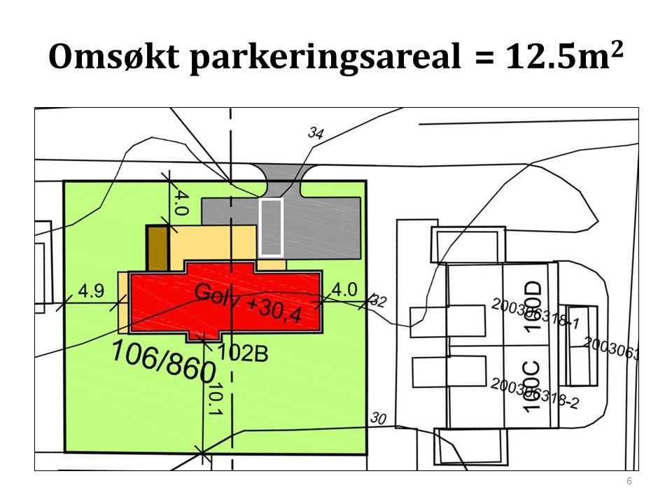 Omsøkt parkeringsareal = 12.5m2