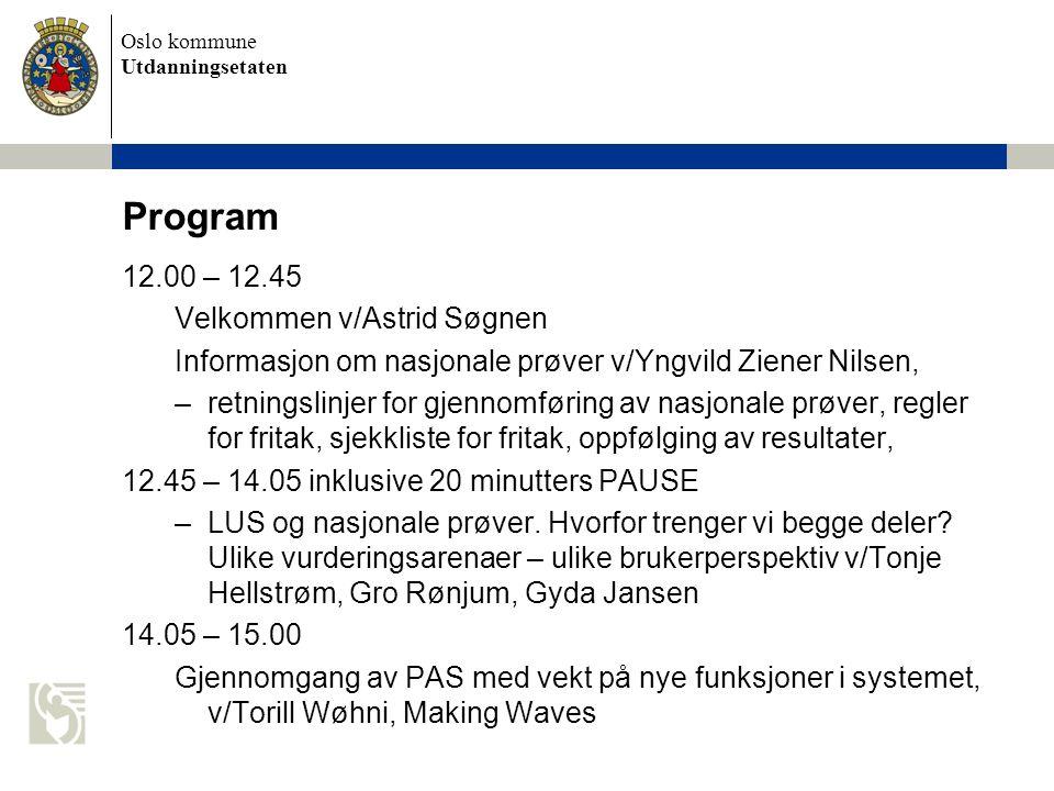 Program 12.00 – 12.45 Velkommen v/Astrid Søgnen