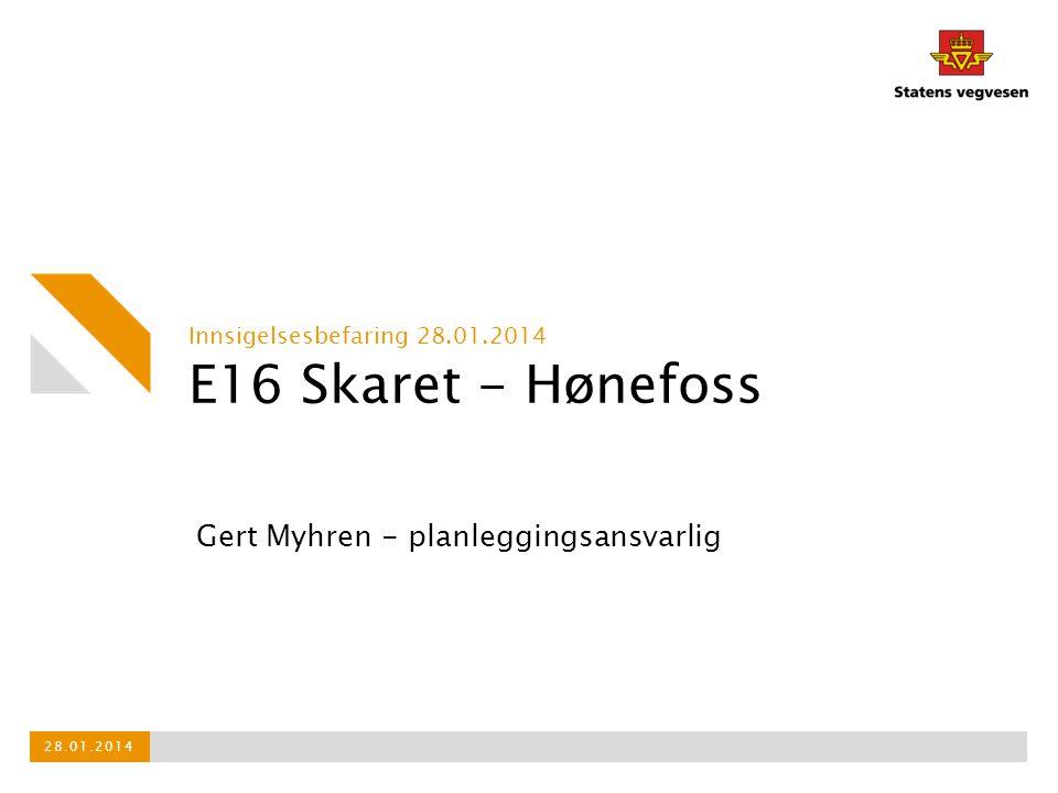 E16 Skaret - Hønefoss Gert Myhren - planleggingsansvarlig