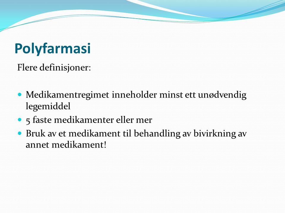 Polyfarmasi Flere definisjoner: