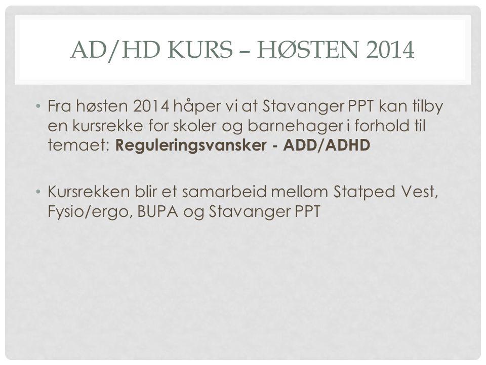 AD/HD kurs – høsten 2014