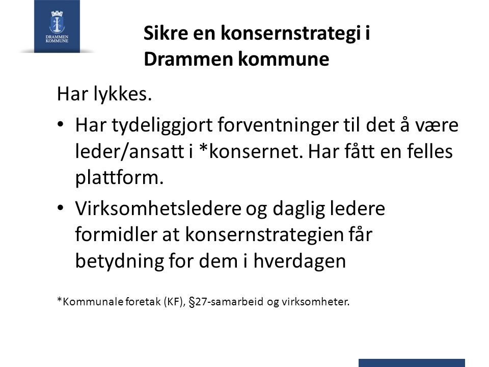 Sikre en konsernstrategi i Drammen kommune