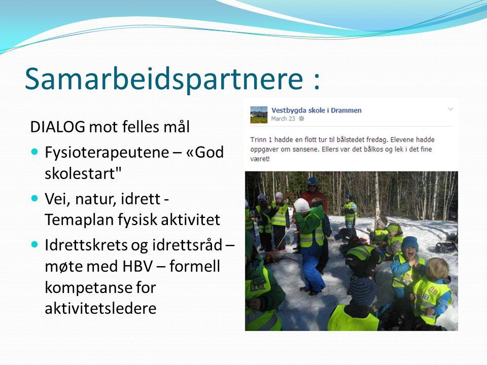 Samarbeidspartnere : DIALOG mot felles mål