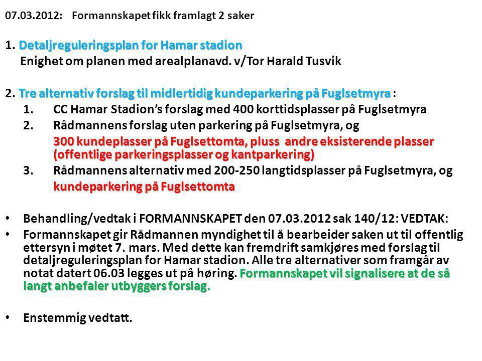 1. Detaljreguleringsplan for Hamar stadion