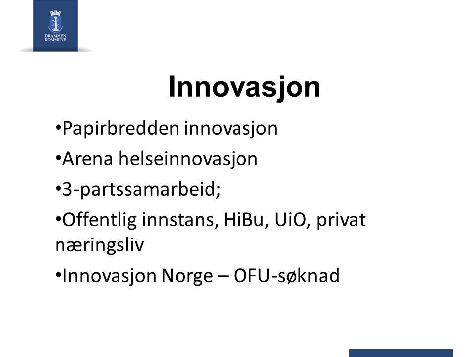 Innovasjon Papirbredden innovasjon Arena helseinnovasjon