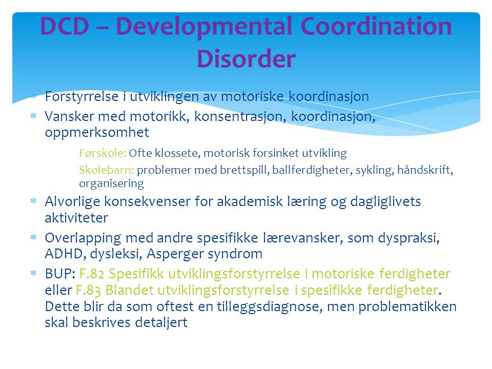 DCD – Developmental Coordination Disorder