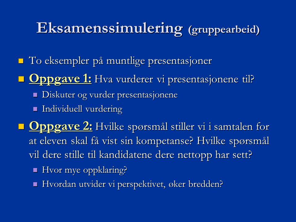 Eksamenssimulering (gruppearbeid)