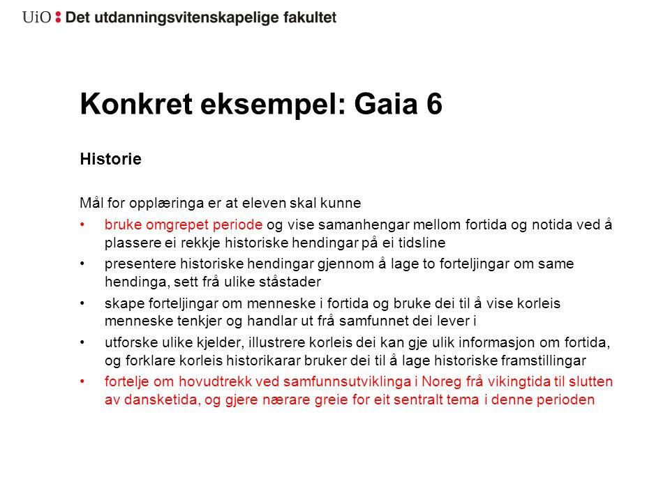 Konkret eksempel: Gaia 6
