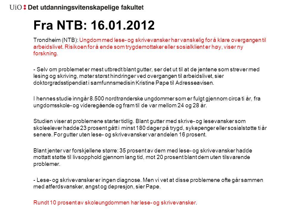 Fra NTB: 16.01.2012