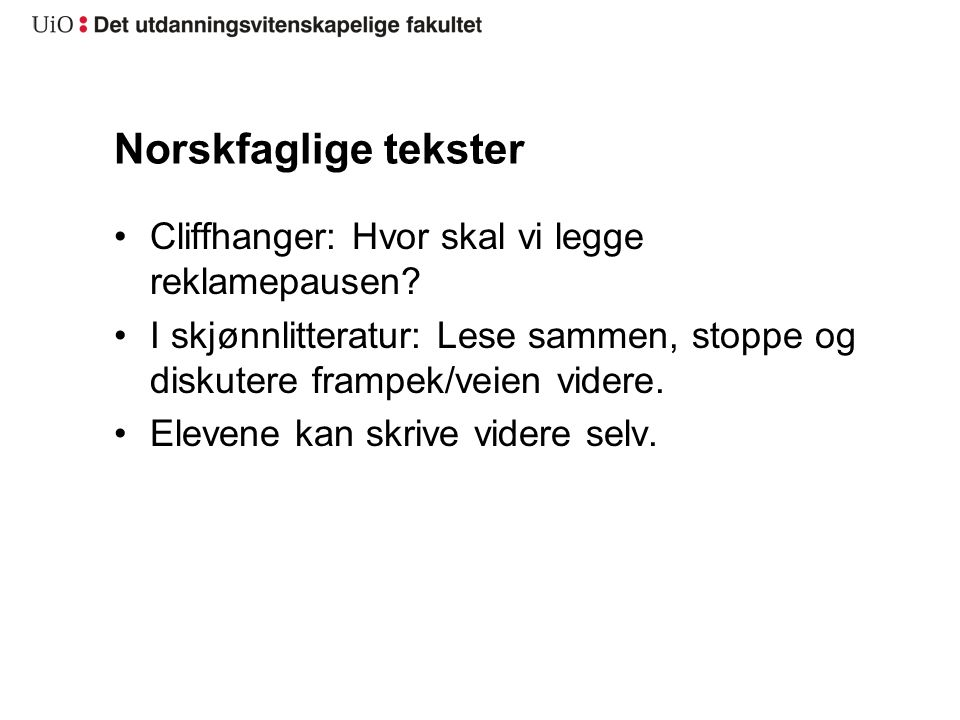 Norskfaglige tekster Cliffhanger: Hvor skal vi legge reklamepausen
