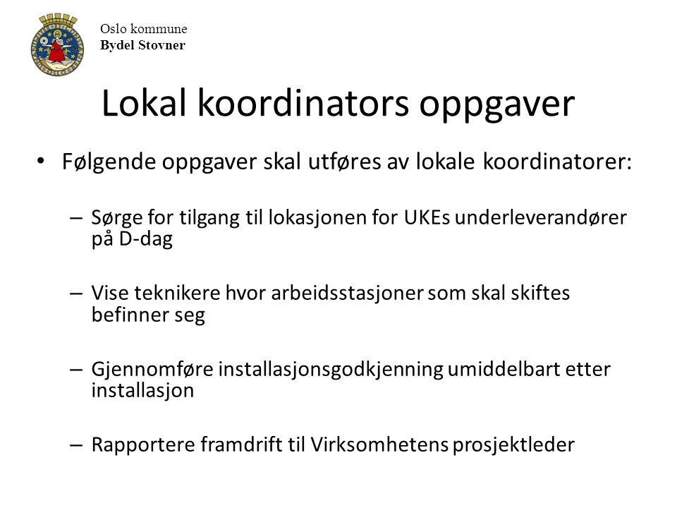 Lokal koordinators oppgaver