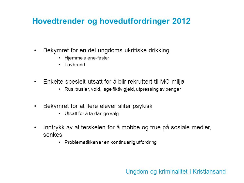 Hovedtrender og hovedutfordringer 2012