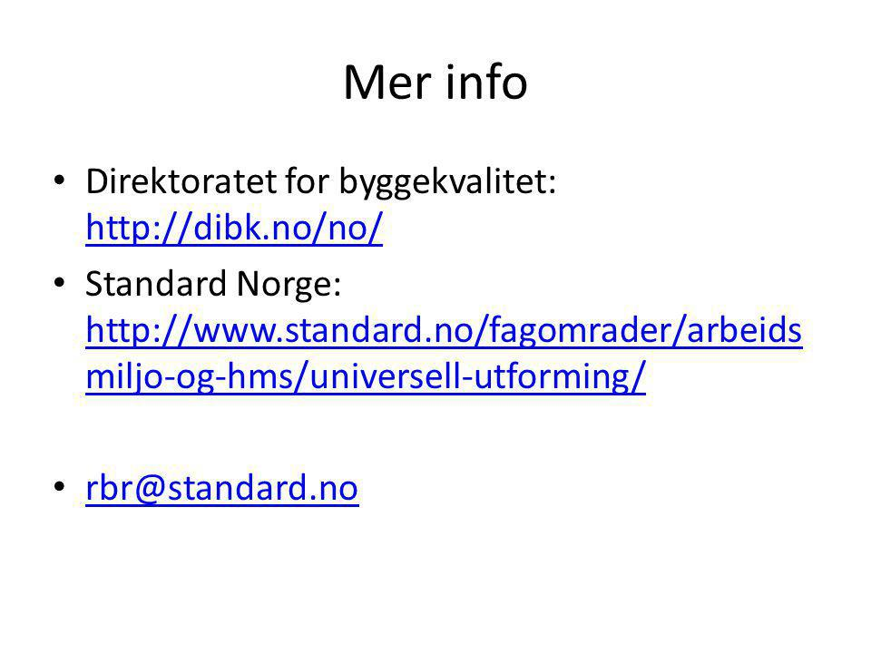 Mer info Direktoratet for byggekvalitet: http://dibk.no/no/