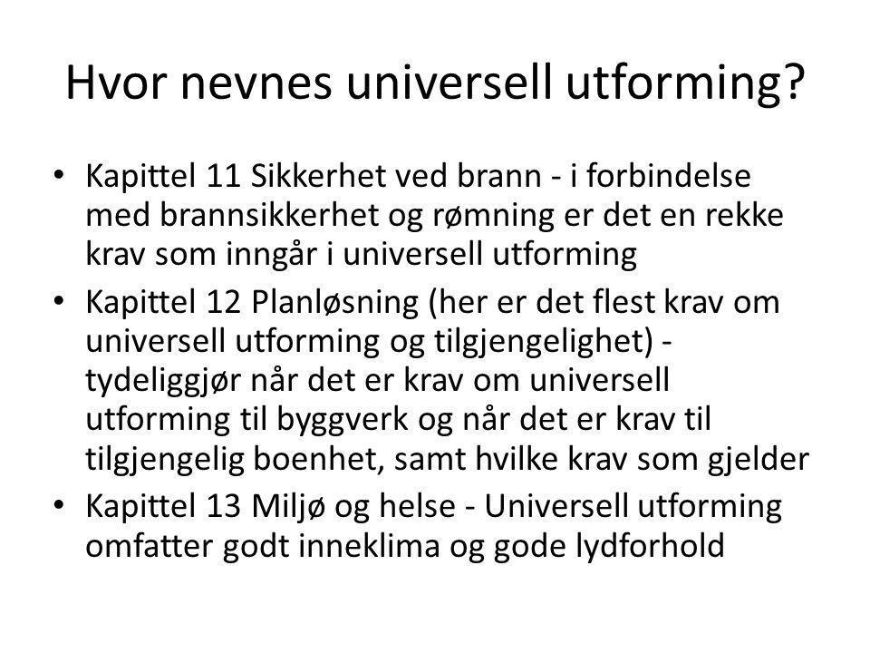 Hvor nevnes universell utforming