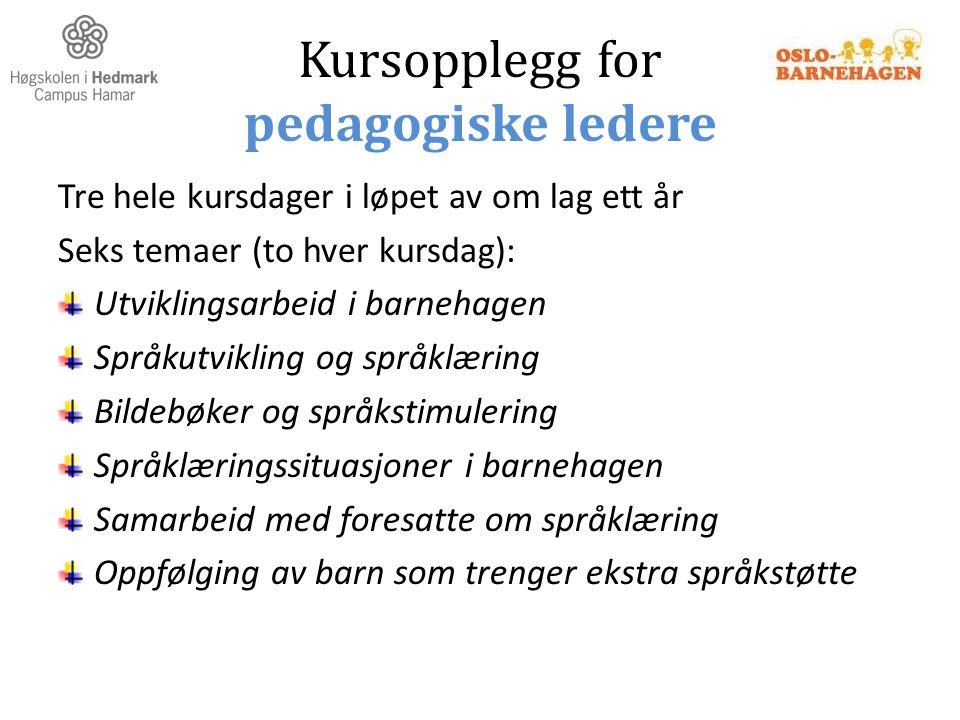 Kursopplegg for pedagogiske ledere