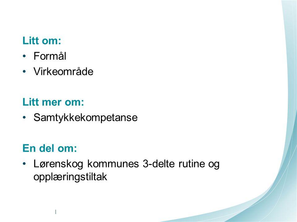 Lørenskog kommunes 3-delte rutine og opplæringstiltak