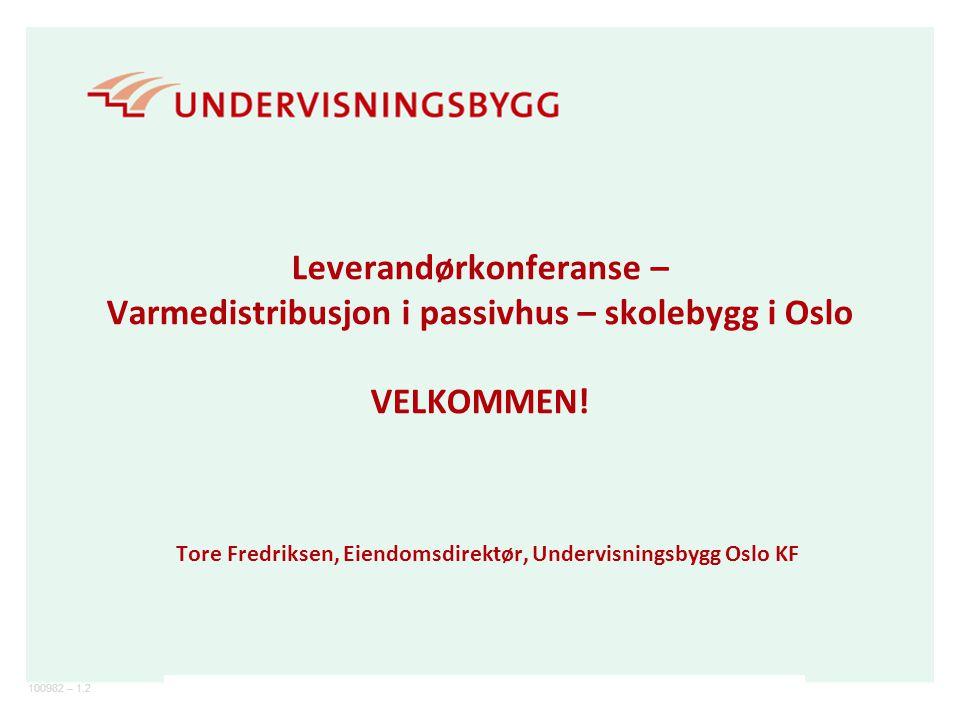 Tore Fredriksen, Eiendomsdirektør, Undervisningsbygg Oslo KF