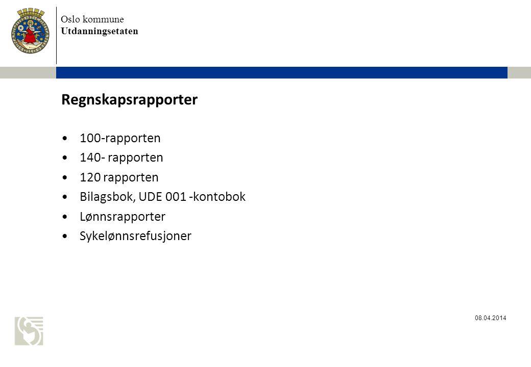 Regnskapsrapporter 100-rapporten 140- rapporten 120 rapporten