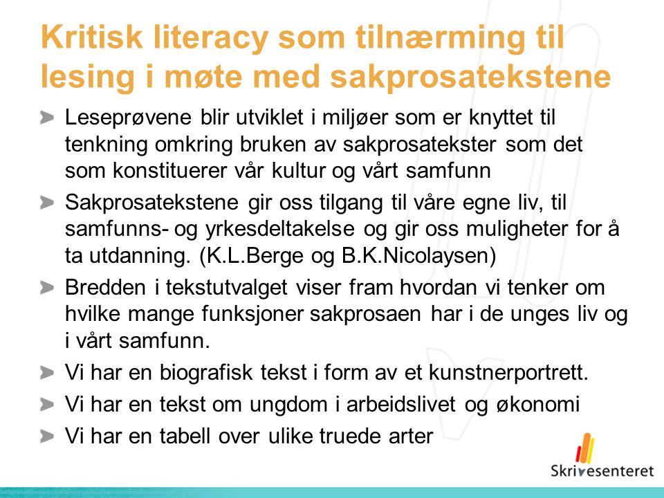 Kritisk literacy som tilnærming til lesing i møte med sakprosatekstene