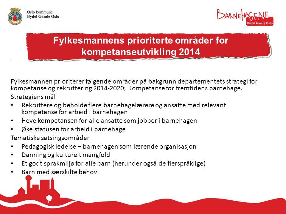 Fylkesmannens prioriterte områder for kompetanseutvikling 2014