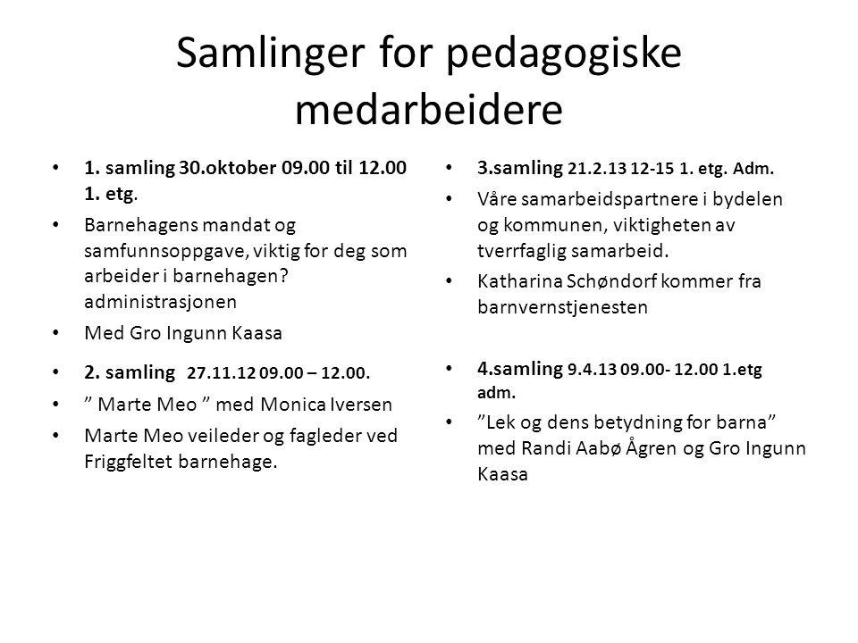 Samlinger for pedagogiske medarbeidere