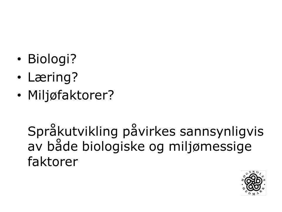 Biologi. Læring. Miljøfaktorer.