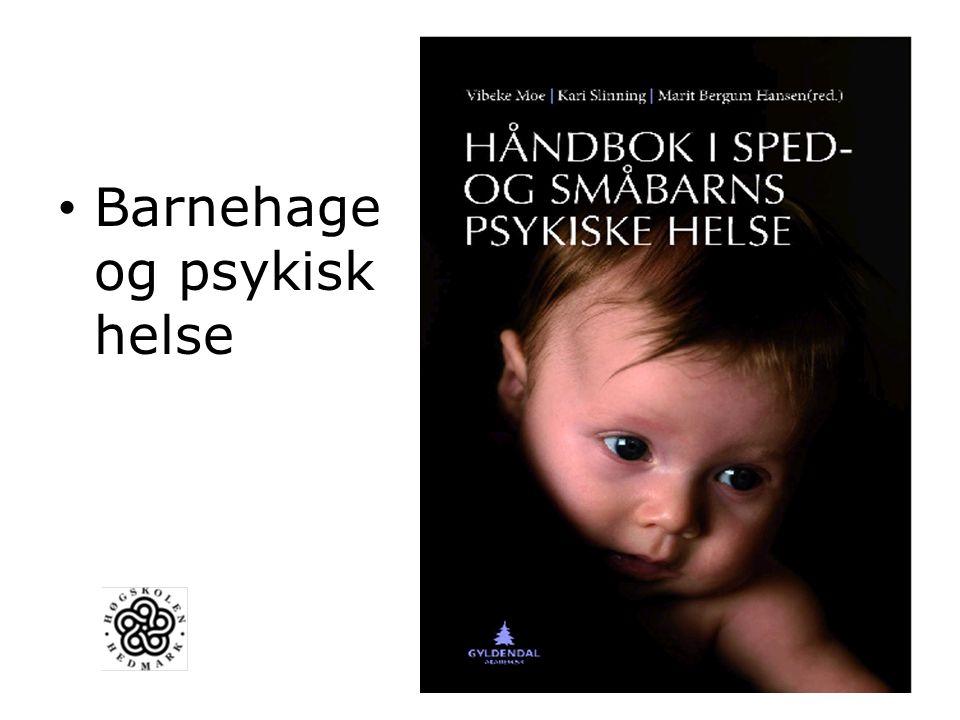 Barnehage og psykisk helse