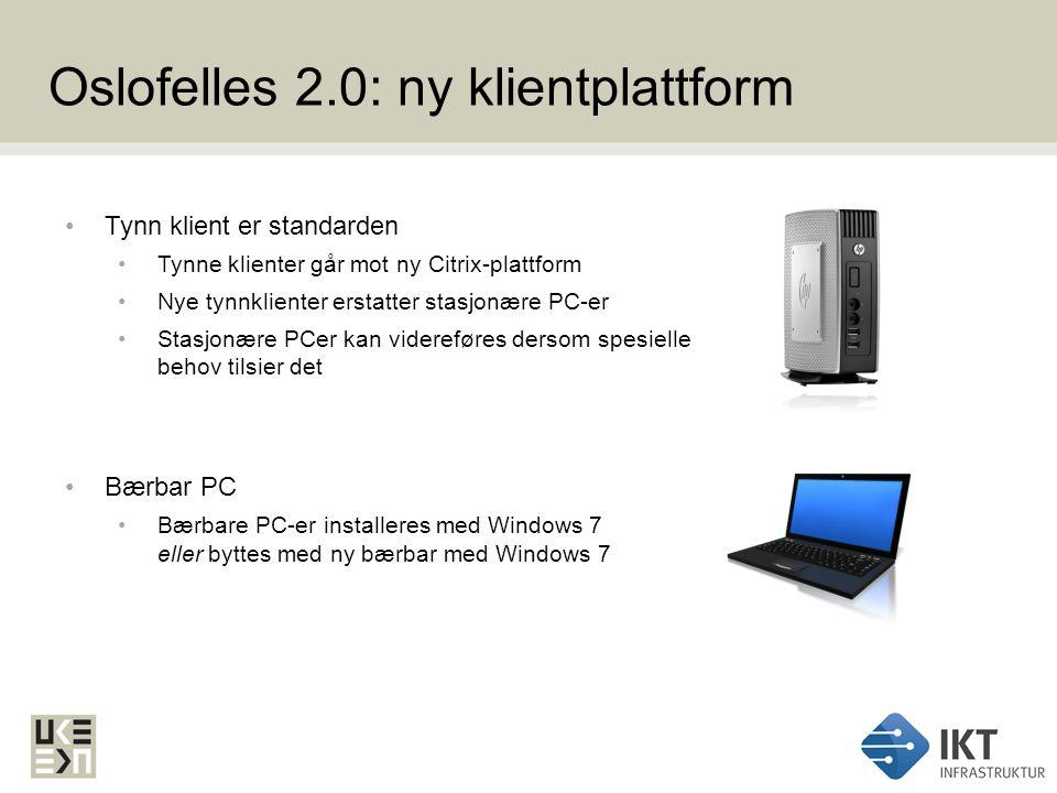 Oslofelles 2.0: ny klientplattform