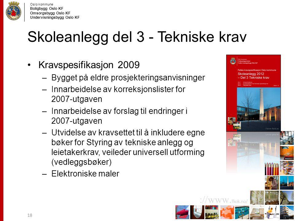 Skoleanlegg del 3 - Tekniske krav